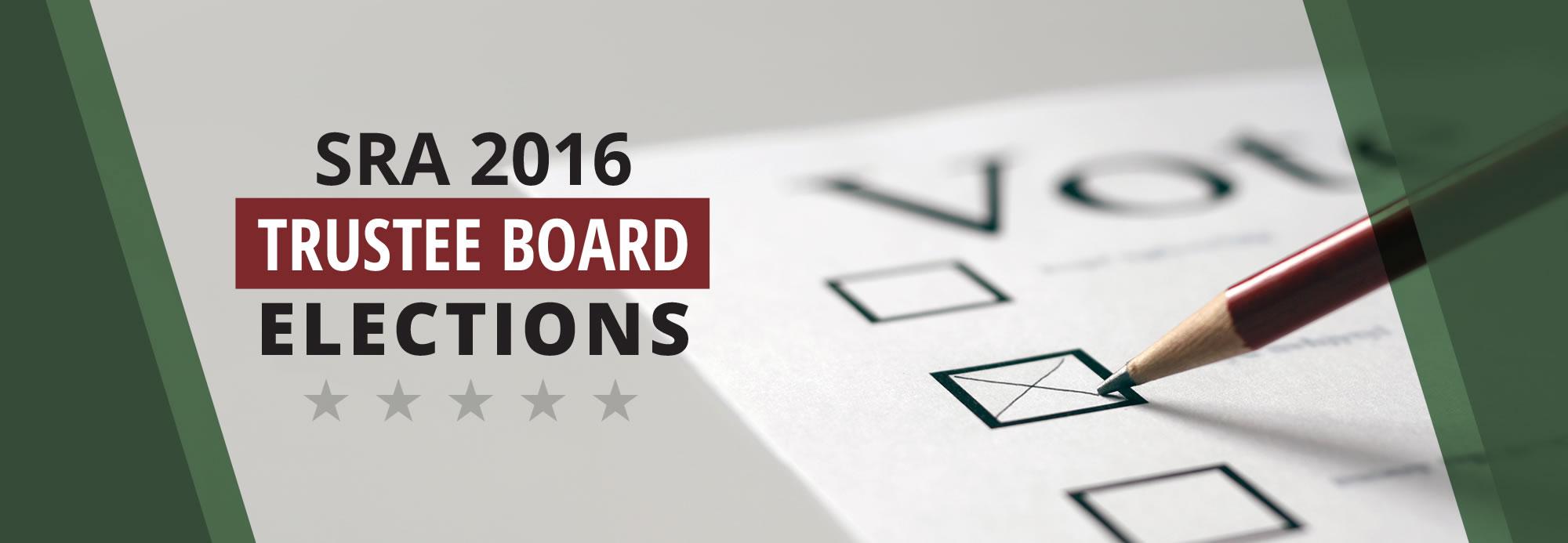 SRA 2016 Trustee Board Elections
